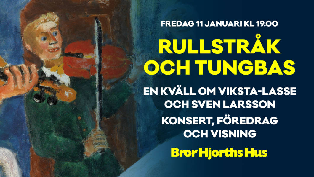 Bild på konstverk av Bror Hjorth med text om evenemanget